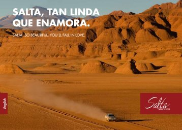 SALTA. SO BEAUTIFUL, YOU´LL FALL IN LOVE.