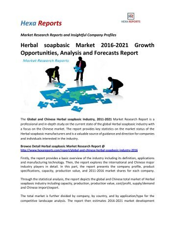 Herbal soapbasic Market 2016-2021 Growth Opportunities, Analysis and Forecasts Report