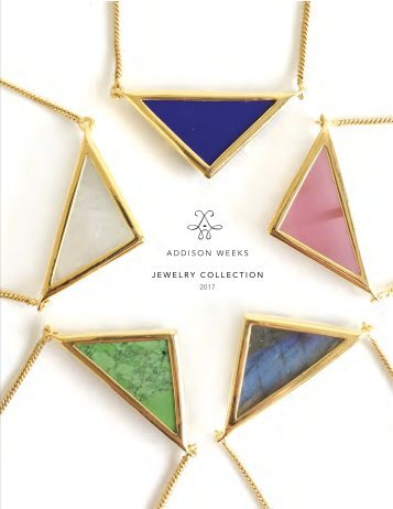 Addison Weeks Jewelry Collection 2017