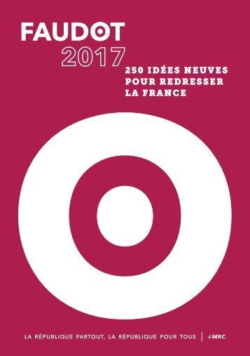 250 IDÉES NEUVES POUR REDRESSER LA FRANCE