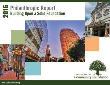 Lehigh Valley Community Foundation 2015-16 Annual Philanthropic Report