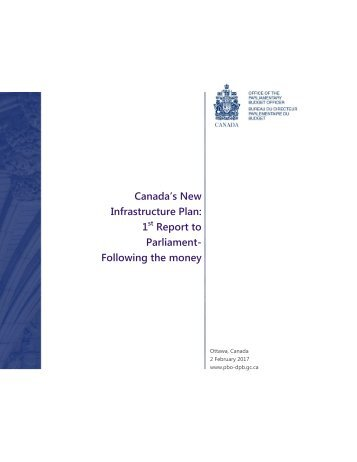 Canada's New Infrastructure Plan 1 Report to Parliament- Following the money