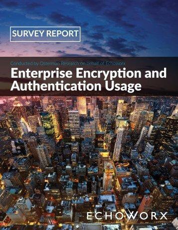 Enterprise Encryption and Authentication Usage