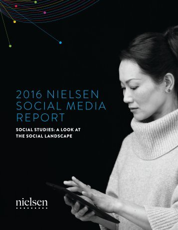 2016 NIELSEN SOCIAL MEDIA REPORT