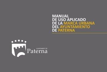 MANUAL DE USO APLICADO DE LA MARCA URBANA DEL AYUNTAMIENTO DE PATERNA