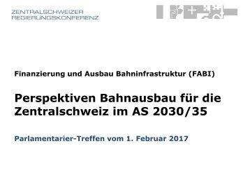 Perspektiven Bahnausbau für die Zentralschweiz