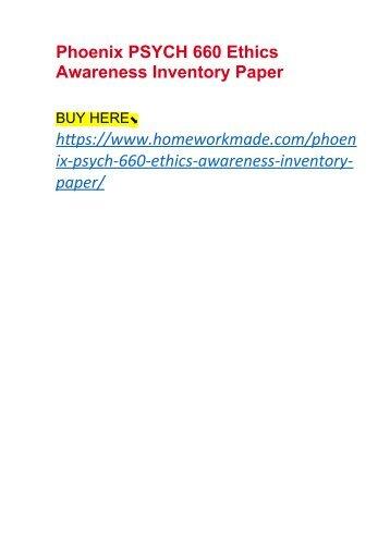 Phoenix PSYCH 660 Ethics Awareness Inventory Paper