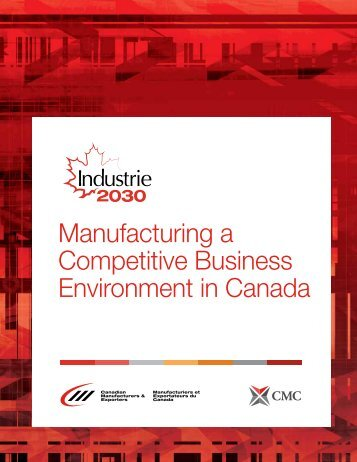 Manufacturing a Competitive Business Environment in Canada