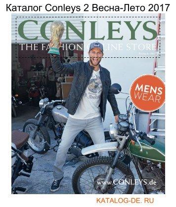 Каталог conleys 2 Весна-Лето 2017.Заказывай на www.katalog-de.ru или по тел. +74955404248.