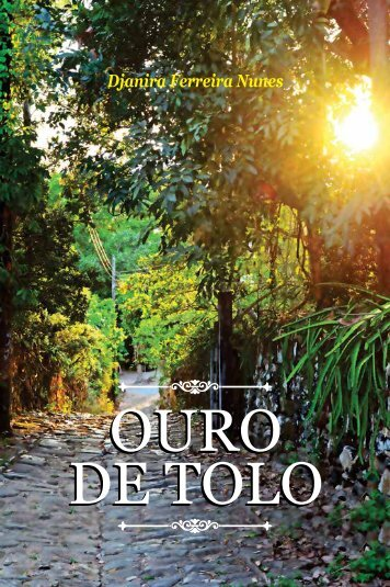 OURO DE TOLO_DJANIRA FERREIRA
