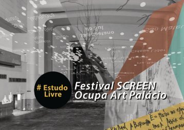 Estudo Livre at Screen Festival - Art Palacio 2013