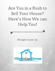 Are You in a Rush to Sell Your House Here's How We can Help You!