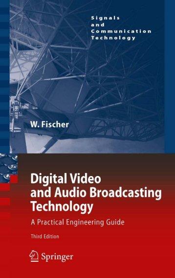 Digital Video and Audio Broadcasting Technology ... - tailieuthamkhao