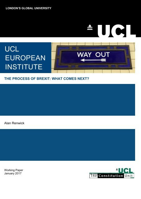 THE PROCESS OF BREXIT WHAT COMES NEXT? Alan Renwick