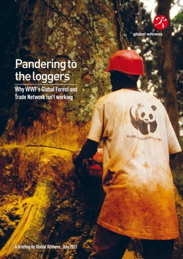 Pandering to the loggers - Global Witness