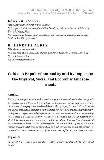 László Bokor & B. Levente Alpek: Coffee: A Popular Commodity and its Impact on the Physical, Social and Economic Environments