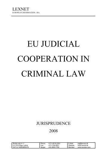 EU JUDICIAL COOPERATION IN CRIMINAL LAW - Lexnet