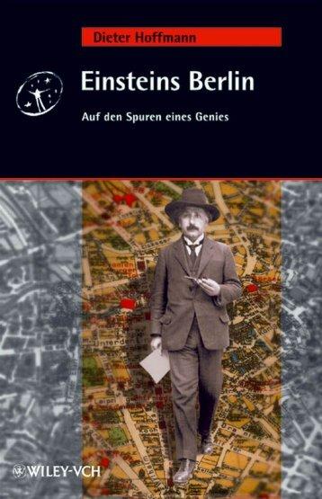 Einsteins Berlin, Auf den Spuren eines Genies