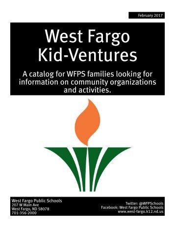 West Fargo Kid-Ventures