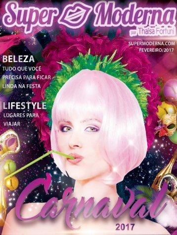 Revista Super Moderna | Fevereiro 2017 | Edição Carnaval