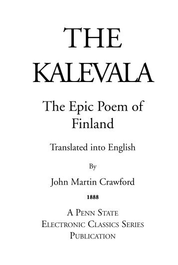 The Epic Poem of Finland - Pennsylvania State University