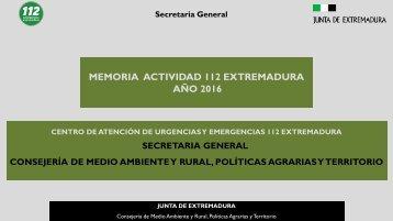 MEMORIA ACTIVIDAD 112 EXTREMADURA AÑO 2016