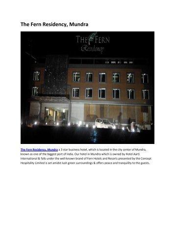The Fern Residency, Mundra