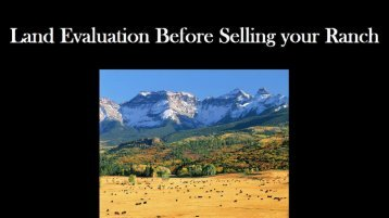 Land Evaluation Before Selling Your Ranch