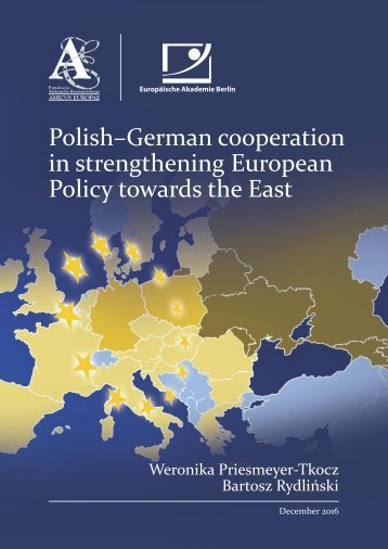 in strengthening European Policy towards the East