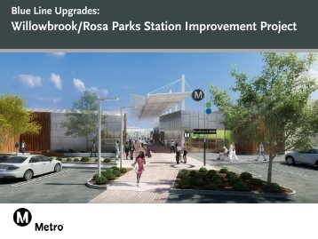 Willowbrook/Rosa Parks Station Improvement Project