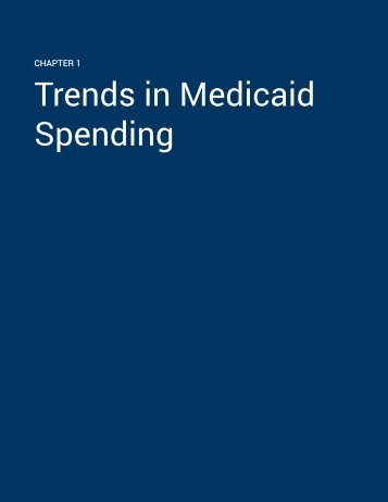Trends in Medicaid Spending