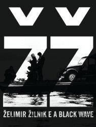 Volume 5 - Želimir Žilnik e a Black Wave  - Via: Ed. Alápis