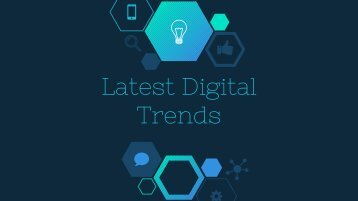 Latest digital Trends 2016-2017