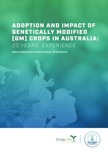 ADOPTION AND IMPACT OF GENETICALLY MODIFIED (GM) CROPS IN AUSTRALIA