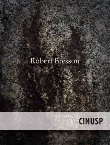 Volume 1 - Robert Bresson - Via: Ed. Alápis