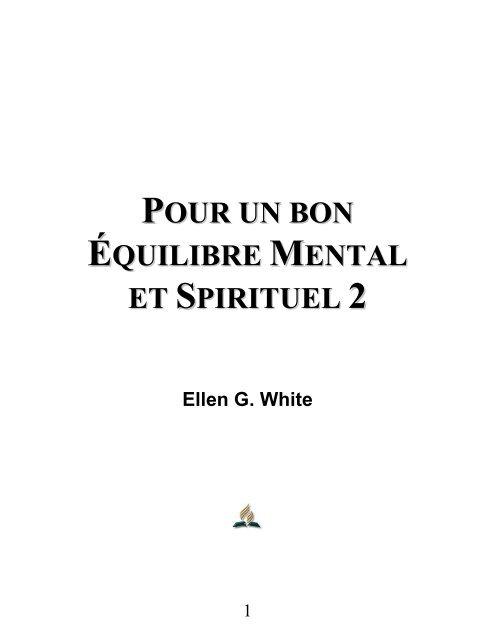 Pour un bon équilibre mental et spirituel - Volume 2 - Ellen G. White