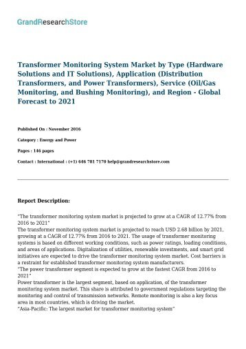 Transformer Monitoring System Market by Type (Hardware Solutions and IT Solutions), Application (Distribution Transformers, and Power Transformers), Service (Oil/Gas Monitoring, and Bushing Monitoring), and Region - Global Forecast to 2021