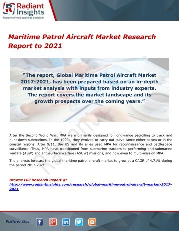 Maritime Patrol Aircraft Market Overview and Forecast by Application to 2021 by Radiant Insights,Inc