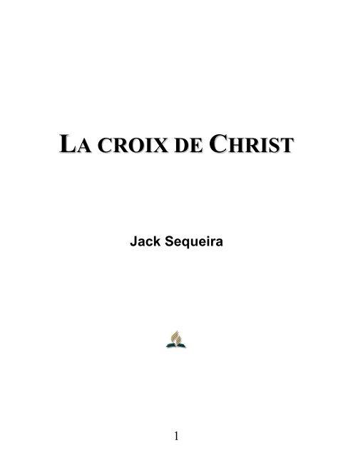 La croix de Christ - E. H. «Jack» Sequeira