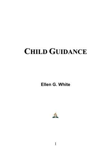 Child Guidance - Ellen G. White
