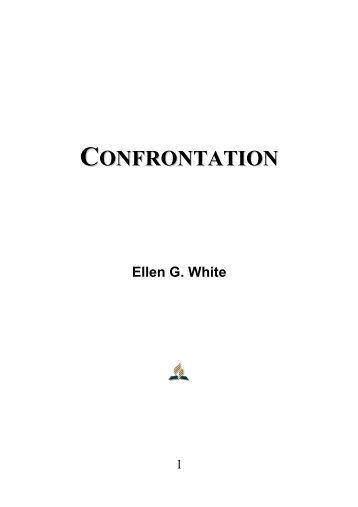 Confrontation - Ellen G. White