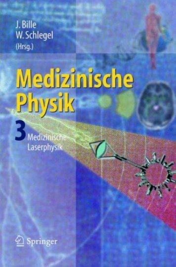 Medizinische Physik 3: Medizinische Laserphysik [2004]
