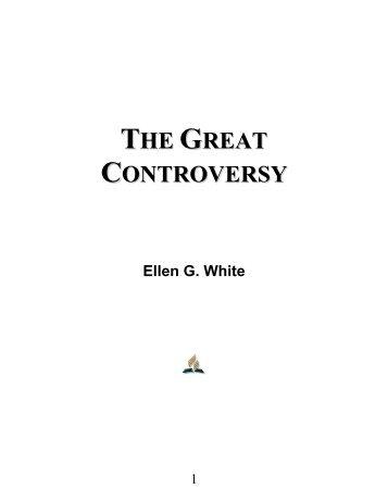 The Great Controversy - Ellen G. White