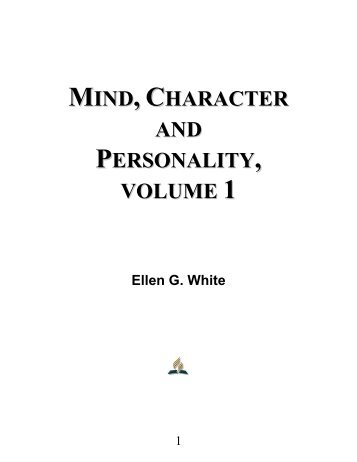 Mind, Character and Personality, Volume 1 - Ellen G. White