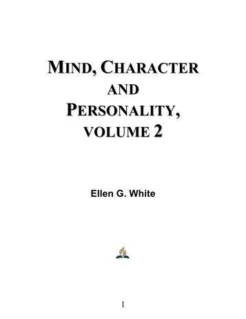 Mind, Character and Personality, Volume 2 - Ellen G. White