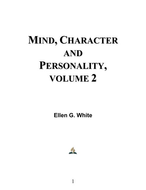 Mind, Character and Personality, Volume 2 - Ellen G  White