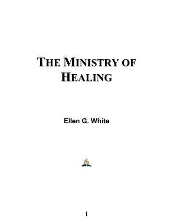 The Ministry of Healing - Ellen G. White