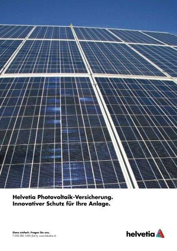 Helvetia Photovoltaik-Versicherung. Innovativer Schutz für Ihre ...