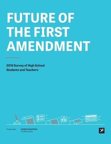 FUTURE OF THE FIRST AMENDMENT