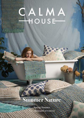 CALMA HOUSE SPRING SUMMER 2017